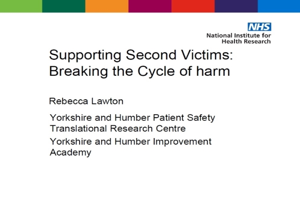 Slides providing research evidence and a rationale for the importance of supporting the second victim